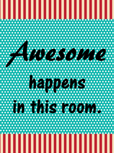 Awesome Happens in this room Poster Carnival
