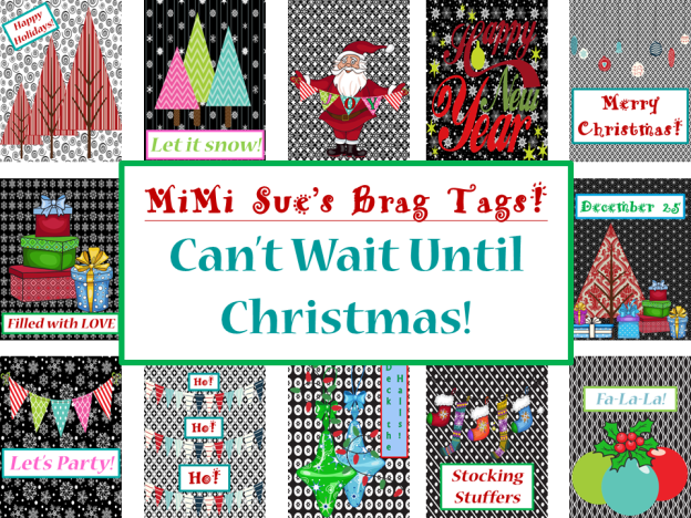 Brag Tags Can't Wait Until Christmas AD PNG